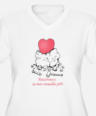 Recovery is an Inside Job Plus Size T-Shirt