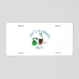 Lifes A Garden Aluminum License Plate