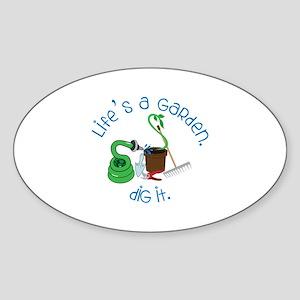 Lifes A Garden Sticker