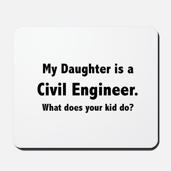 Civil Engineer Daughter Mousepad