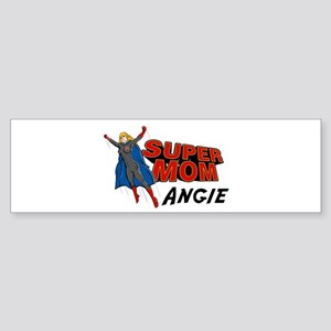 Supermom Angie Bumper Sticker