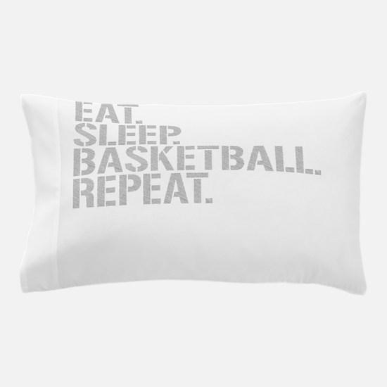 Eat Sleep Basketball Repeat Pillow Case