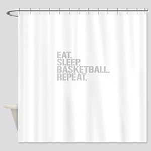 Eat Sleep Basketball Repeat Shower Curtain