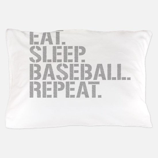 Eat Sleep Baseball Repeat Pillow Case