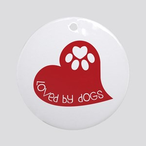 Loved by dogs Ornament (Round)