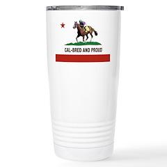 CAL-BRED AND PROUD Travel Mug