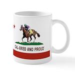 CAL-BRED AND PROUD Mugs