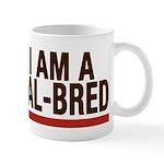 I AM A CAL-BRED Mugs