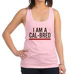 I AM A CAL-BRED Racerback Tank Top