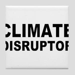 Climate Disruptor Tile Coaster