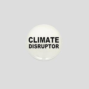 Climate Disruptor Mini Button