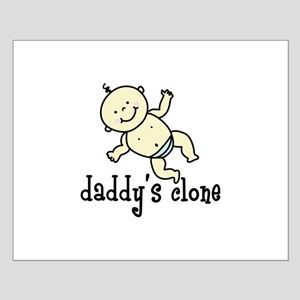 daddys clone Posters
