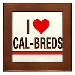 I Heart Cal-Breds no logo Framed Tile