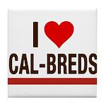 I Heart Cal-Breds no logo Tile Coaster