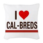 I Heart Cal-Breds no logo Woven Throw Pillow