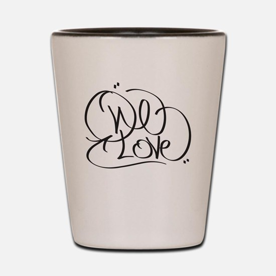 One Love Shot Glass