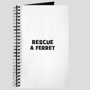 rescue a ferret Journal