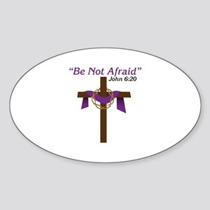 Be Not Afraid John 6:20 Sticker
