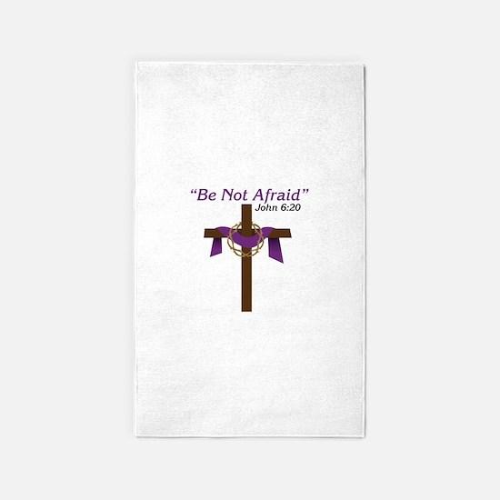 Be Not Afraid John 6:20 3'x5' Area Rug