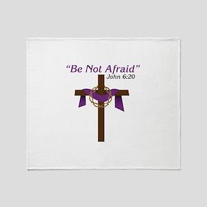 Be Not Afraid John 6:20 Throw Blanket