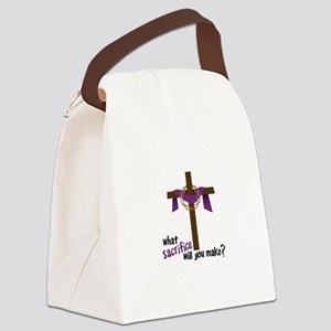 What Sacrifice will you make? Canvas Lunch Bag