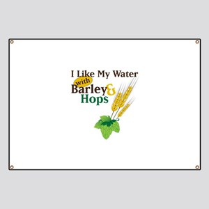 I Like My Water with Barley Hops Banner