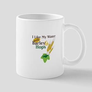 I Like My Water with Barley Hops Mugs