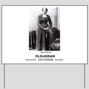 CLOJudah Harriet Tubman Yard Sign
