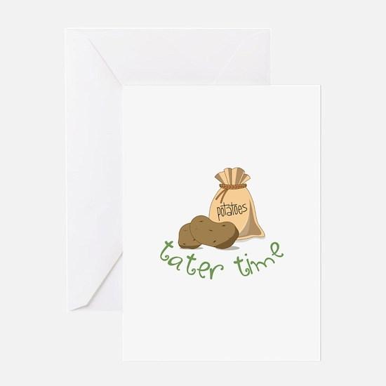 Potatoes tater time Greeting Cards