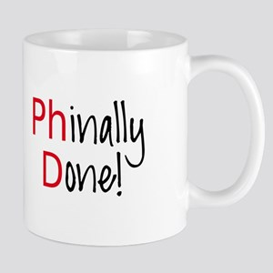 Phinally Done PhD graduate Mugs