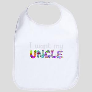 I want my uncle Bib
