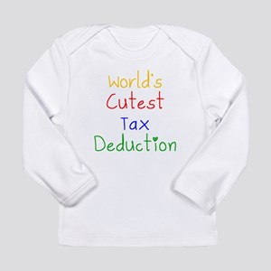 Worlds Cutest Tax Deduction Long Sleeve T-Shirt