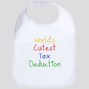 Worlds Cutest Tax Deduction Bib