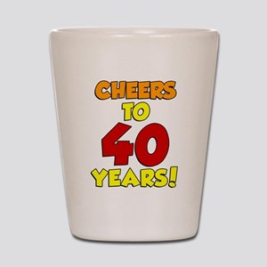 Cheers To 40 Years Drinkware Shot Glass