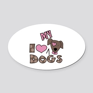 I Love My Dog Oval Car Magnet