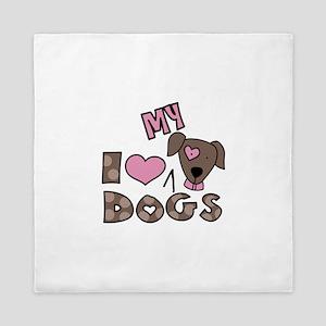 I Love My Dog Queen Duvet