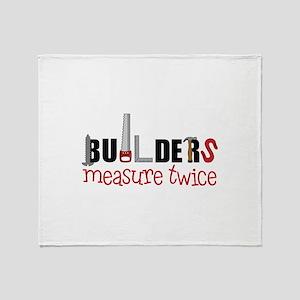 Builders Measure Twice Throw Blanket