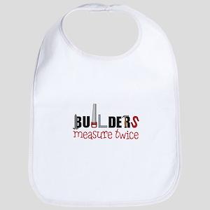 Builders Measure Twice Bib