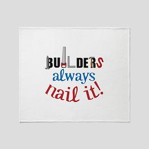 Builders Always Nail It Throw Blanket