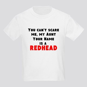 My Aunt (Your Name) Is A Redhead T-Shirt