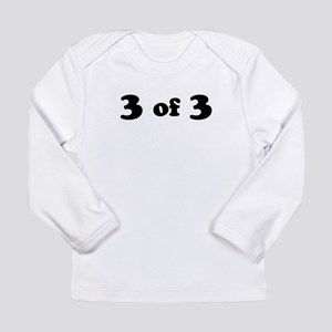 3 of 3 (Third Child) Long Sleeve T-Shirt