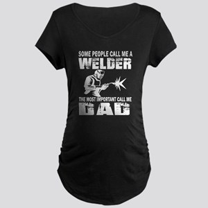 WELDER DAD Maternity T-Shirt