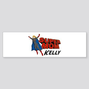 Supermom Kelly Bumper Sticker
