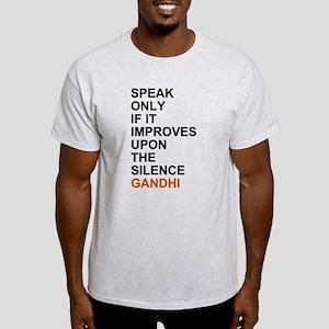 Gandhi - Speak only if it improves... T-Shirt