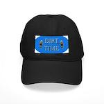 Dirt Time Black Cap