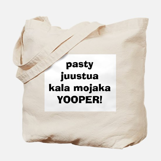 Pasty Juustua Kala Mojaka YOOPER Tote Bag