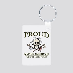 Proud Native American (We Got Here First) Keychain