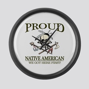 Proud Native American (We Got Here First) Large Wa