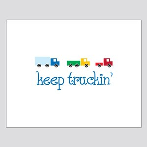 keep truckin Posters