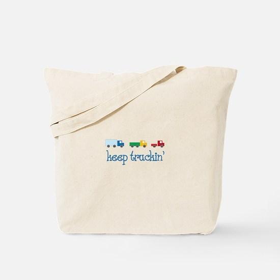 keep truckin Tote Bag